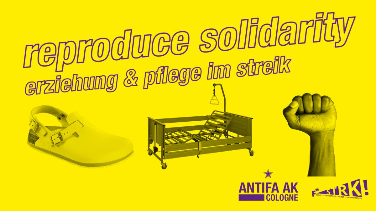 Reproduce Solidarity: Pflege und Erziehung im Streik